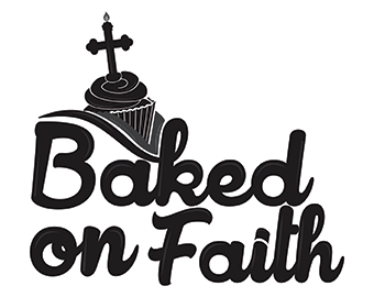 Baked on Faith